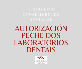 Autorización de peche dos laboratorios dentais